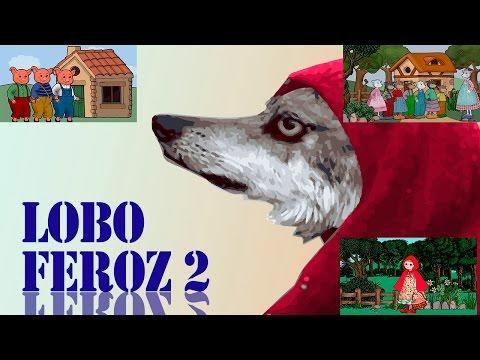 El Lobo Feroz y los Tres Cerditos, Caperucita Roja y Los Siete Cabritillos