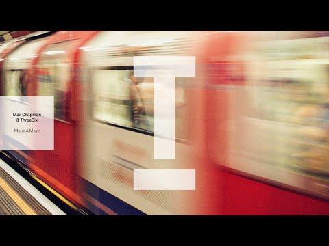 Max Chapman, ThreeSix - Make A Move (Extended Mix)