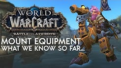 Patch 8.2 - Mount Equipment Slots (What We Know So Far) | Battle for Azeroth