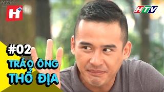 Tráo Ông Thổ địa - Tập 2 | Phim hài Việt Nam hay nhất 2018