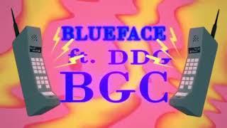 Blueface BGC ft DDG