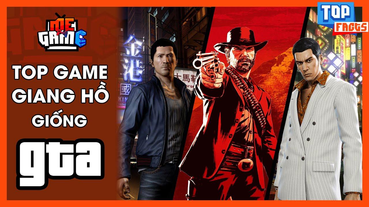 Top Game Đại Ca Giang Hồ, Mafia Giống GTA - Chờ GTA 6 Chơi Gì? Sleeping Dog, RD2.. | meGAME