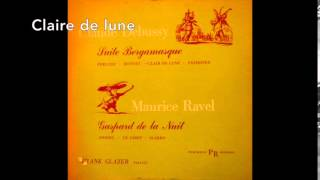 Frank Glazer, pianist.    Suite Bergamasque by Claude Debussy