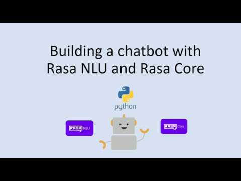 Building a chatbot with Rasa NLU and Rasa Core