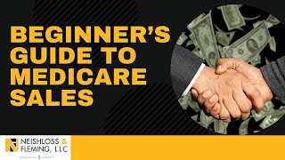 Beginner's Guide to Medİcare Sales