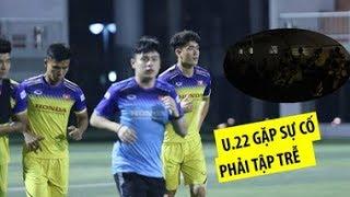 U22 Việt Nam tập trễ giờ vì sự cố hài hước