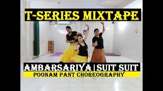 dance on ambarsariyasuit song t series mixtape kanika kapoor guru randhawa watch in hd