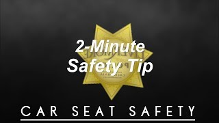 2-Minute Safety Tip: Car Seat Safety