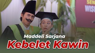 Maddeli Sarjana Kebelet Kawin : Vlog Mallieh