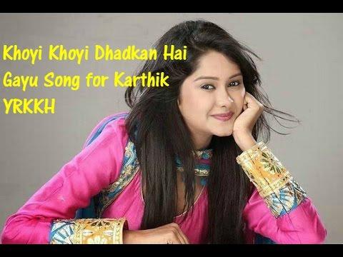 Khoyi Khoyi Dhadkan Hai -Gayu Song For Karthik - Yeh Rishta Kya Kehlata Hai Latest Song