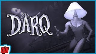 DARQ | Horror Puzzle Game | PC Gameplay Walkthrough