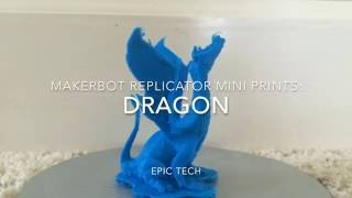 Makerbot Replicator Mini Prints: Dragon (Timelapse)
