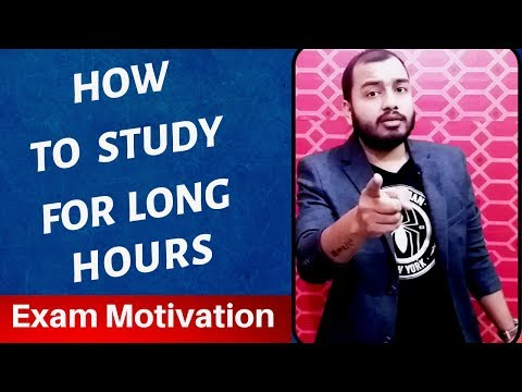 How To Study For Long Hours || Exam Motivation for Students || 5 Steps to Study Effectively for Exam