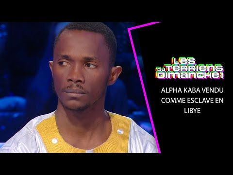 Alpha Kaba Vendu Comme Esclave En Libye - LTD 24/02/19