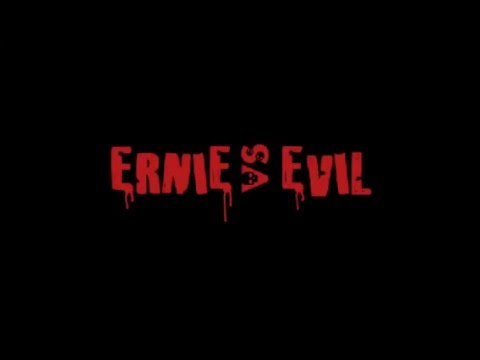 Ernie vs Evil - Launch Trailer