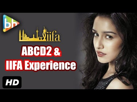 Shraddha Kapoor On ABCD2, IIFA Experience And Much More