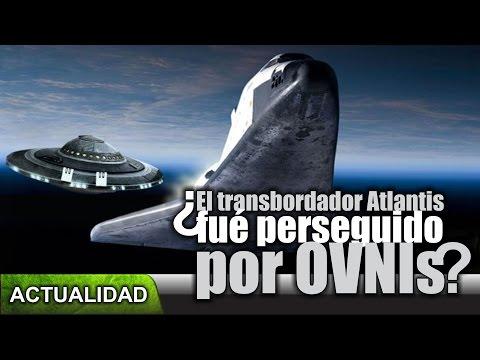 El Transbordardor Atlantis fue perseguido por OVNIs