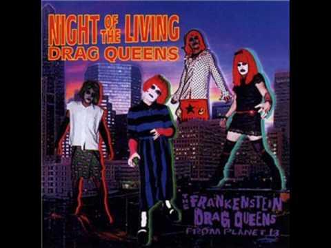 Frankenstein Drag Queens From Planet 13 - Crossdressing G.D.S.O.B
