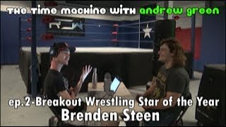 Up and Coming Wrestler Brenden Steen on wrestling for Booker T, ROW, and wrestling the Boogeyman.