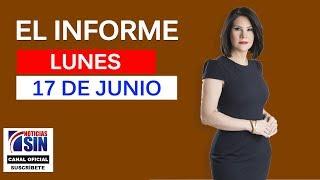 El Informe con Alicia Ortega 17 06 2019