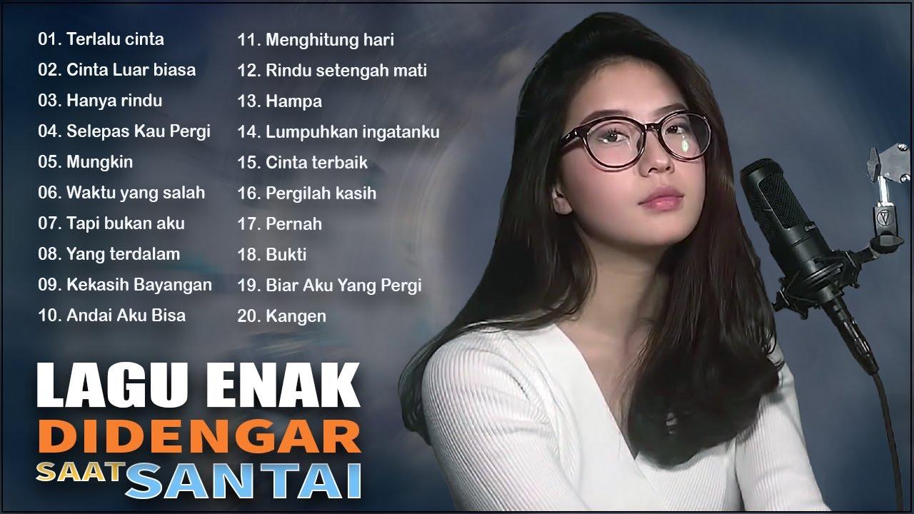 Download Lagu Enak Didengar Untuk Menemani Waktu Santai - Kumpulan Lagu Akustik Katakan Cinta Indonesia