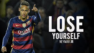 Neymar Jr ● Lose Yourself ● Goals & Skills 2016 HD