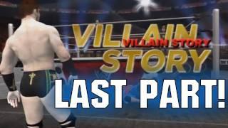 Road To Wrestlemania Villain - ft. Sheamus - LAST PART! (WWE 12 HD)