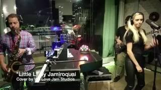 """Little L"" by Jamiroquai - We Love Jam Studios Cover"