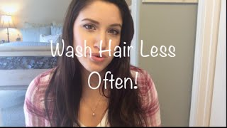 How to Wash Your Hair Less Often