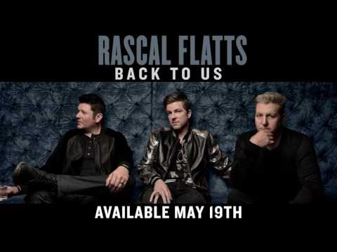 Rascal Flatts - Back To Us (Audio) Mp3