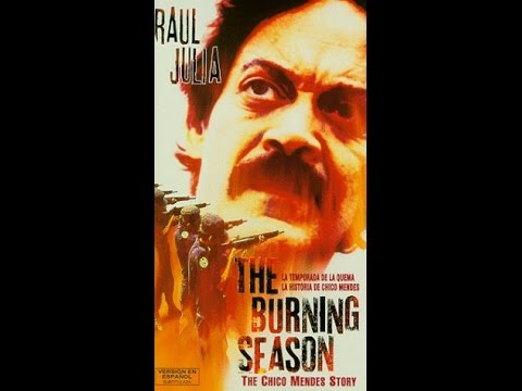 The burning season / Una temporada de incendios