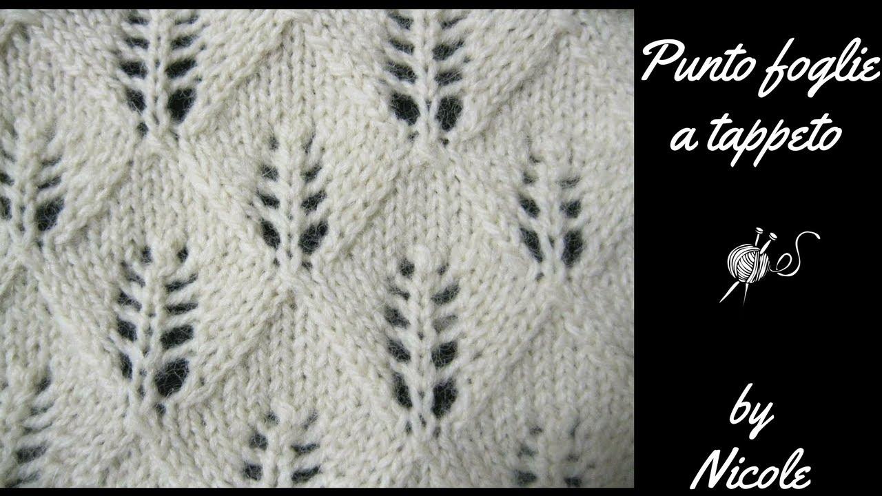 Punto Foglie A Tappeto A Maglia Knitting Stitches Youtube
