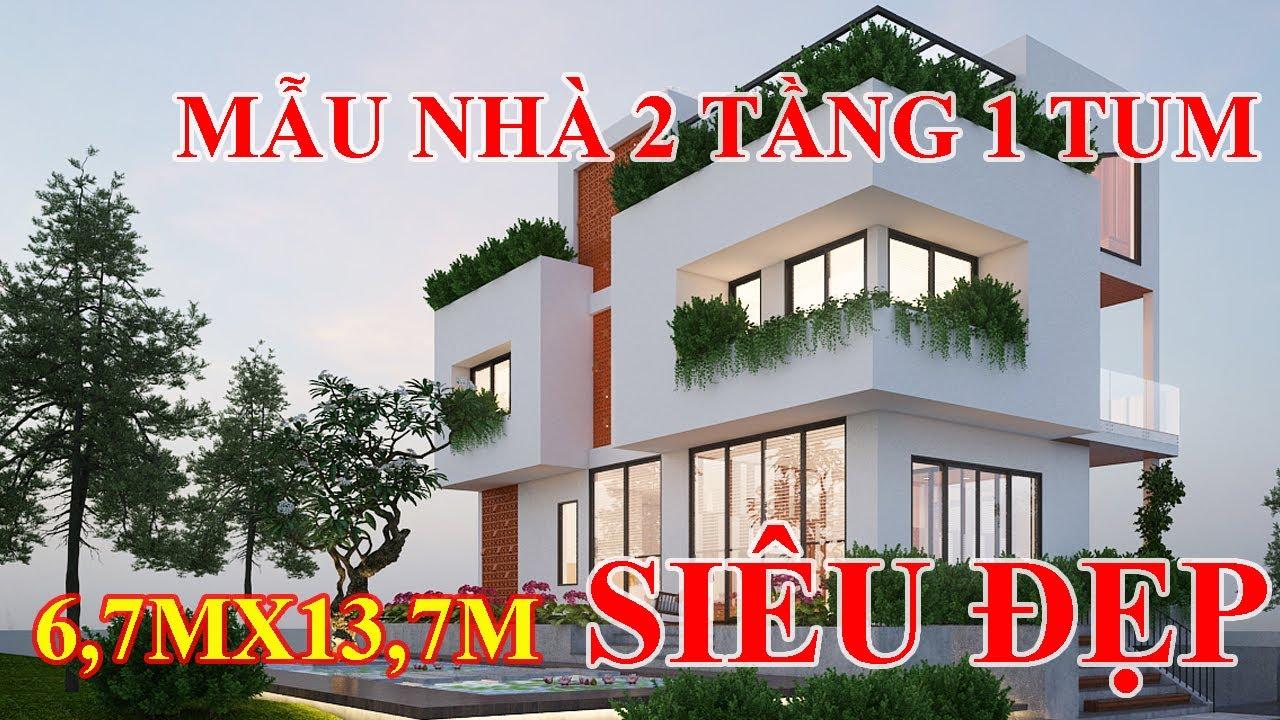 Mẫu nhà 2 tầng 1 tum kích thước 6 7×13,7m.Đẹp nhất 2020