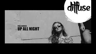 Paul Damixie - Up All Night (Original Mix)