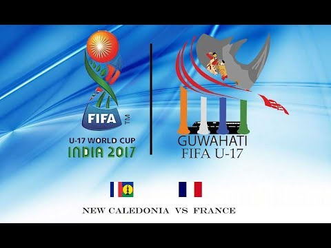 FIFA U-17 INDIA || NEW CALEDONIA VS FRANCE || HIGHLIGHTS OF MATCH || EVER SEEN