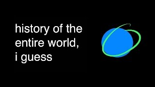 Download Video history of the entire world, i guess MP3 3GP MP4