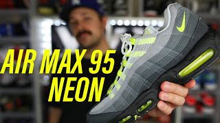 Air Max 95 Neon Are A MUST COP…