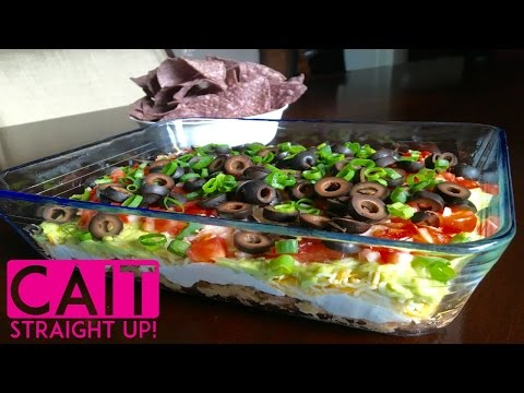 Seven-Layer Dip Recipe | Layered Bean Dip | Cait Straight Up