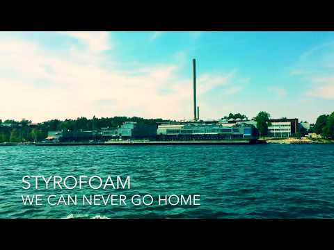 Styrofoam | We Can Never Go Home Mp3