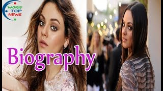 Mila Kunis - Biography, Lifestyle, Early Life, career, Personal Life, And All Information.
