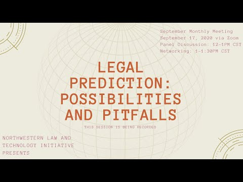 Legal Prediction: Possibilities and Pitfalls - Northwestern Law and Technology Initiative