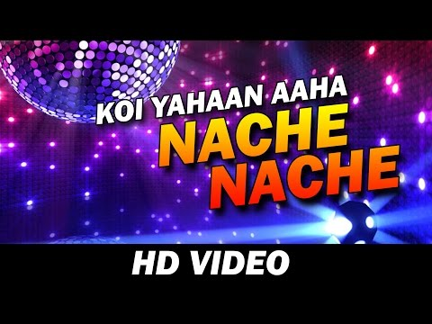 Koi yahan aha nache nache | Lyrics Video HD