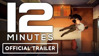 12 Minutes - Official Release Date Trailer   E3 2021