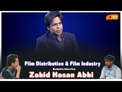 An Immense Talk About Our Film Distribution & Film Industry || Zahid Hasan Abhi ||