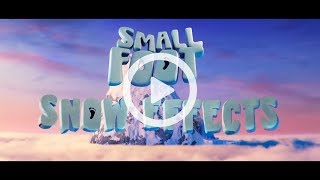 SMALLFOOT: Snow Effects