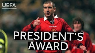 UEFA President's Award: ERIC CANTONA