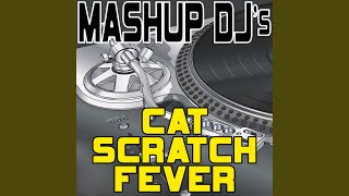 Cat Scratch Fever (Acapella Mix) (Re-Mix Tool)