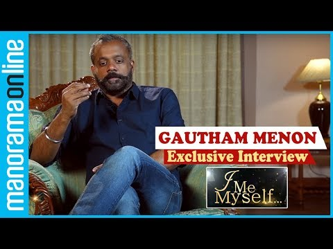 Gautham Menon Exclusive Interview | I Me Myself