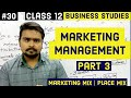 #30, Marketing mix, place mix and channels(Class 12 Business)
