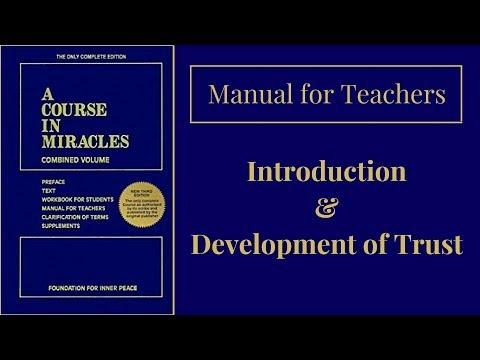 ACIM Manual for Teachers: Intro and Development of Trust